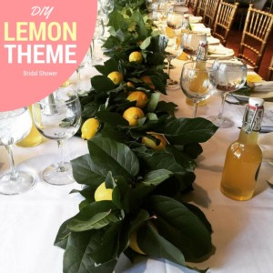 How to Throw A DIY Lemon Themed Bridal Shower