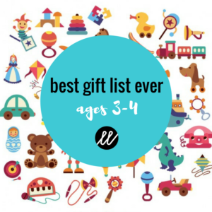 The Best Gift List EVER: Ages 3-4